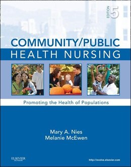 Book Community/Public Health Nursing - E-Book: Promoting the Health of Populations by Mary A. Nies