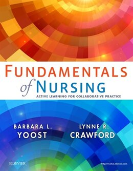 Book Fundamentals Of Nursing: Active Learning For Collaborative Practice by Barbara L Yoost