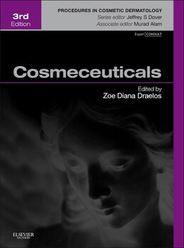 Book Cosmeceuticals: Procedures In Cosmetic Dermatology Series by Zoe Diana Draelos