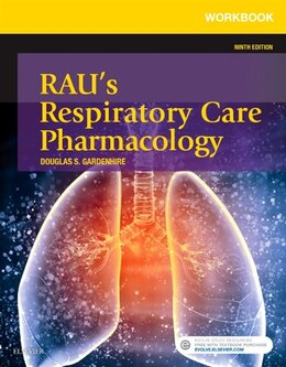 Book Workbook For Rau's Respiratory Care Pharmacology by Douglas S. Gardenhire