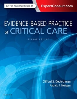 Book Evidence-based Practice Of Critical Care by Clifford S. Deutschman