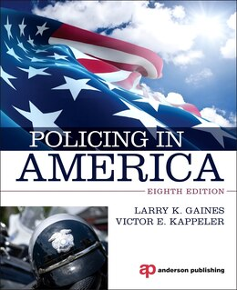 Book Policing In America by Larry K. Gaines