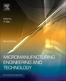Book Micromanufacturing Engineering And Technology by Yi Qin