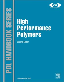 Book High Performance Polymers by Johannes Karl Fink