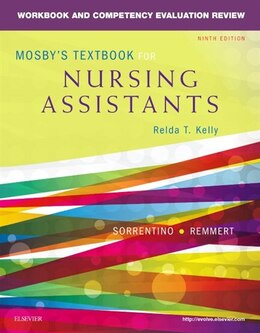 Book Workbook And Competency Evaluation Review For Mosby's Textbook For Nursing Assistants by Sheila A. Sorrentino
