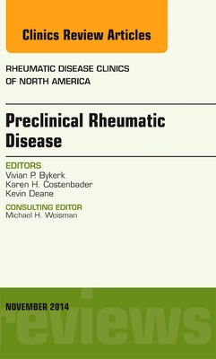 Book Preclinical Rheumatic Disease, An Issue Of Rheumatic Disease Clinics by Vivian P. Bykerk