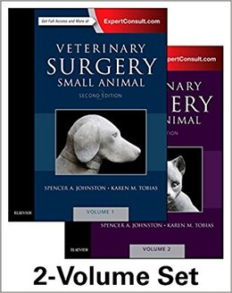 Book Veterinary Surgery: Small Animal Expert Consult: 2-volume Set by Spencer A. Johnston
