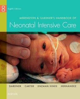 Book Merenstein And Gardner's Handbook Of Neonatal Intensive Care by Sandra Lee Gardner