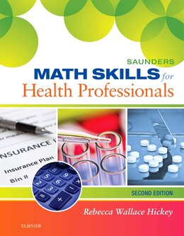 Book Saunders Math Skills For Health Professionals by Rebecca Hickey