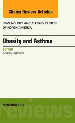 Book Obesity And Asthma, An Issue Of Immunology And Allergy Clinics by Anurag Agrawal