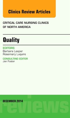 Book Quality, An Issue Of Critical Nursing Clinics Of North America by Barbara Leeper
