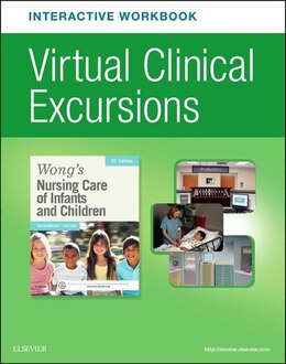 Book Virtual Clinical Excursions Online And Print Workbook For Wong's Nursing Care Of Infants And… by Marilyn J. Hockenberry