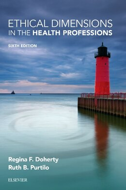 Book Ethical Dimensions In The Health Professions by Regina F. Doherty