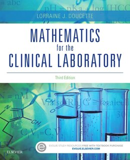 Book Mathematics For The Clinical Laboratory by Lorraine J. Doucette