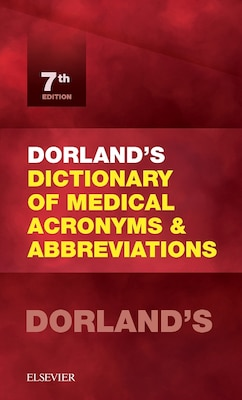 Book Dorland's Dictionary Of Medical Acronyms And Abbreviations by Dorland
