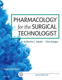 Book Pharmacology For The Surgical Technologist by Katherine Snyder