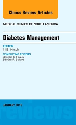 Book Diabetes Management, An Issue Of Medical Clinics Of North America by Irl B. Hirsch