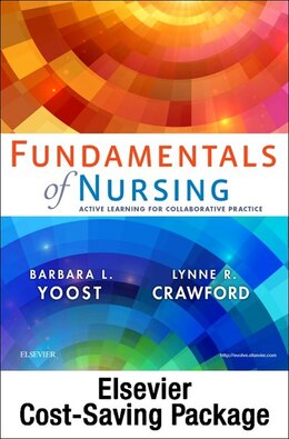 Book Fundamentals Of Nursing - Text & Elsevier Adaptive Quizzing (access Card) Package: Active Learning… by Barbara L Yoost