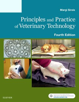 Book Principles And Practice Of Veterinary Technology by Margi Sirois