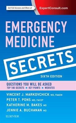 Book Emergency Medicine Secrets by Vincent J. Markovchick