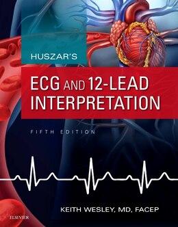 Book Huszar's Ecg And 12-lead Interpretation by Keith Wesley