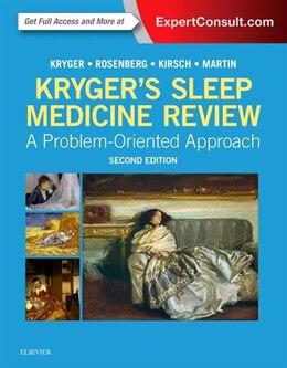 Book Kryger's Sleep Medicine Review: A Problem-oriented Approach by Meir H. Kryger