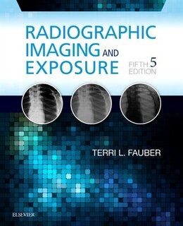 Book Radiographic Imaging And Exposure by Terri L. Fauber
