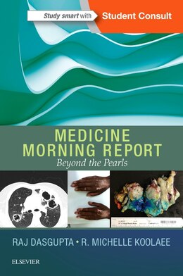 Book Medicine Morning Report: Beyond The Pearls by Rajkumar Dasgupta