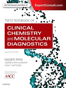 Book Tietz Textbook Of Clinical Chemistry And Molecular Diagnostics by Nader Rifai