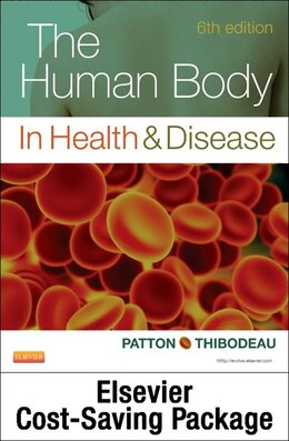Book The Human Body In Health And Disease - Text And Elsevier Adaptive Quizzing Package by Kevin T. Patton