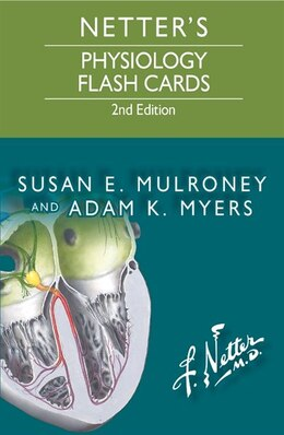 Book Netter's Physiology Flash Cards by Susan Mulroney
