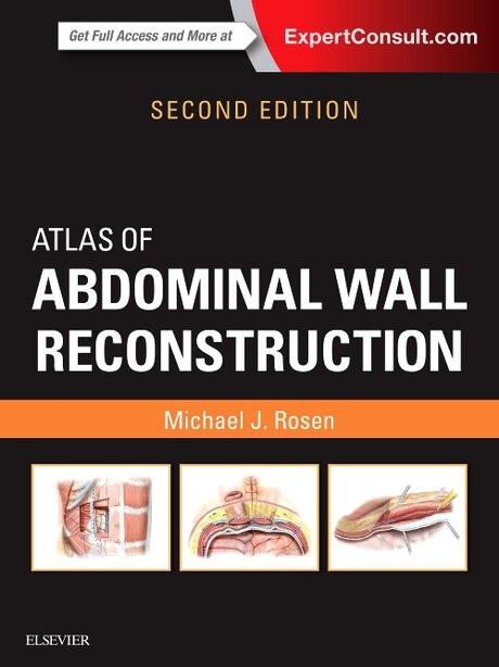 Atlas Of Abdominal Wall Reconstruction by Michael J. Rosen