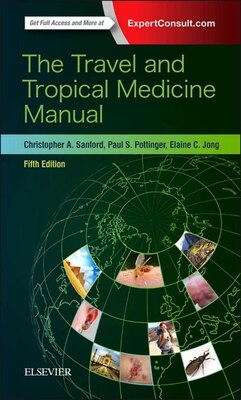Book The Travel And Tropical Medicine Manual by Christopher A. Sanford