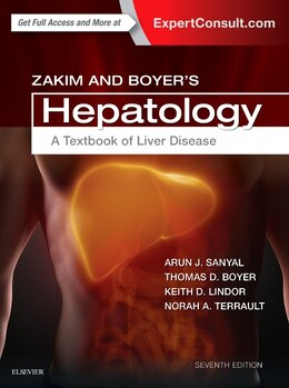 Book Zakim And Boyer's Hepatology: A Textbook Of Liver Disease by Arun J. Sanyal