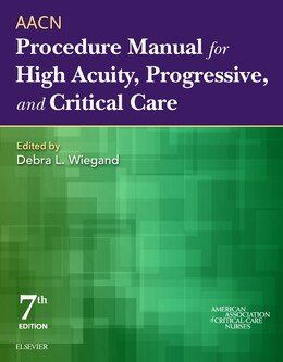 Book Aacn Procedure Manual For High Acuity, Progressive, And Critical Care by Aacn