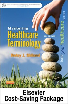 Book Mastering Healthcare Terminology - Text And Elsevier Adaptive Learning (access Card) Package by Betsy J. Shiland