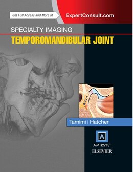 Book Specialty Imaging: Temporomandibular Joint by Dania F Tamimi
