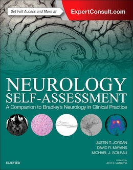 Book Neurology Self-assessment: A Companion To Bradley's Neurology In Clinical Practice by Justin T. Jordan
