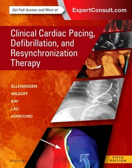 Book Clinical Cardiac Pacing, Defibrillation And Resynchronization Therapy by Kenneth A. Ellenbogen