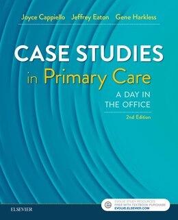 Book Case Studies In Primary Care: A Day In The Office by Joyce D. Cappiello