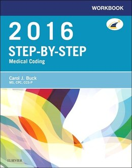 Book Workbook For Step-by-step Medical Coding, 2016 Edition by Carol J. Buck