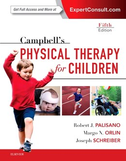 Book Campbell's Physical Therapy For Children Expert Consult by Robert J. Palisano