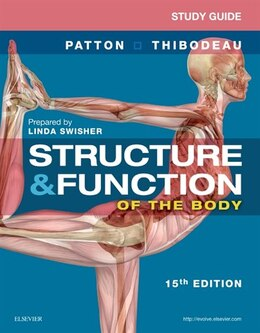 Book Study Guide For Structure And Function Of The Body by Linda Swisher