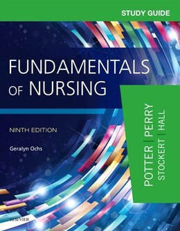 Book Study Guide For Fundamentals Of Nursing by Patricia A. Potter
