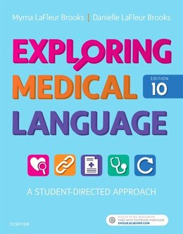 Book Exploring Medical Language: A Student-directed Approach by Myrna Lafleur Brooks