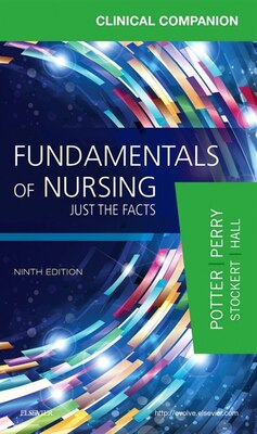 Book Clinical Companion For Fundamentals Of Nursing: Just The Facts by Patricia A. Potter