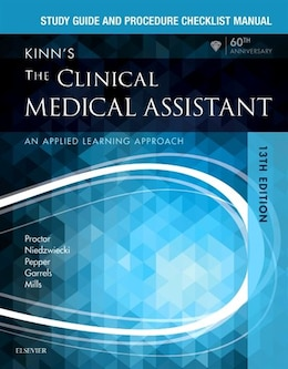 Book Study Guide And Procedure Checklist Manual For Kinn's The Clinical Medical Assistant: An Applied… by Deborah B. Proctor