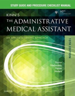 Book Study Guide For Kinn's The Administrative Medical Assistant: An Applied Learning Approach by Deborah B. Proctor