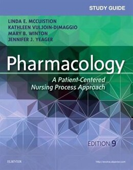 Book Study Guide For Pharmacology: A Patient-centered Nursing Process Approach by Linda E. Mccuistion