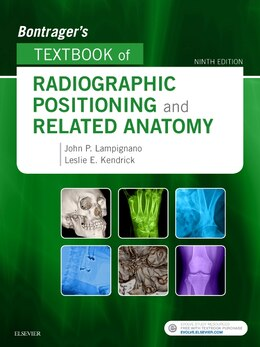 Book Bontrager's Textbook Of Radiographic Positioning And Related Anatomy by John Lampignano